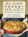 Bless Your Heart (eBook): Saving the World One Covered Dish at a Time